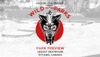 VOLCOM WILD IN THE PARKS -- Stop 6 - Park Preview - Ottawa, CA