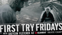 FIRST TRY FRIDAYS -- with Greyson Fletcher At Element Skate Camp
