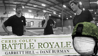 CHRIS COLE'S BATTLE ROYALE -- Garrett Hill vs. Dane Burman
