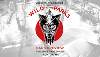 VOLCOM WILD IN THE PARKS -- Stop 7 - Park Preview - Taunton, MA