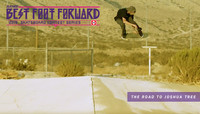 ZUMIEZ BEST FOOT FORWARD -- The Road To Joshua Tree