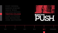 PUSH - TREVOR COLDEN -- Episode 5