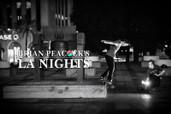 BRIAN PEACOCK'S LA NIGHTS