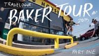 TRAVELOGUE -- Baker Tour 2015 - Part One