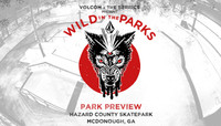 VOLCOM WILD IN THE PARKS -- Stop 9 - Park Preview - McDonough, GA