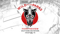 VOLCOM WILD IN THE PARKS -- Stop 10 - Park Preview - Houston, TX