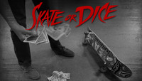 SKATE OR DICE -- with Mikey, Midler & Malto