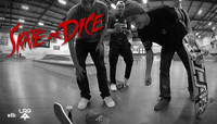 SKATE OR DICE -- with LRG