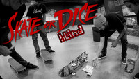 SKATE OR DICE -- with Blind