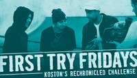 FIRST TRY FRIDAYS -- Koston's Rechronicled Challenge