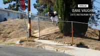 SUPRA'S DANE VAUGHN -- Instagram Remix 2015