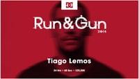 RUN & GUN 2015 -- Tiago Lemos