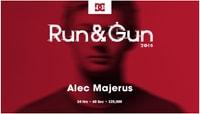 RUN & GUN 2015 -- Alec Majerus