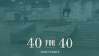 40 FOR 40 -- Happy Birthday Vinny Ponte!