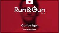 RUN & GUN 2015 -- Carlos Iqui