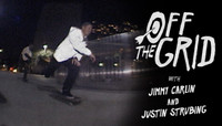 OFF THE GRID -- with Jimmy Carlin and Justin Strubing