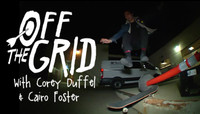 OFF THE GRID -- with Corey Duffel & Cairo Foster