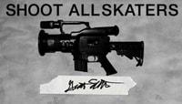 SHOOT ALL SKATERS -- Grant Schubert