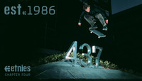 EST. '86 ETNIES -- Chapter Four