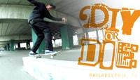 DIY OR DIE -- Philadelphia, PA