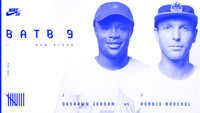 BATB 9 -- Dashawn Jordan vs. Robbie Brockel