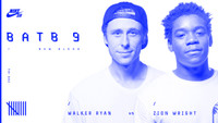 BATB 9 -- Walker Ryan vs. Zion Wright