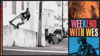 WEEKEND WITH WES KREMER