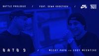 BATTLE PROLOGUE -- Micky Papa vs. Cody McEntire