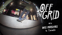 OFF THE GRID -- with Will Marshall in Toronto