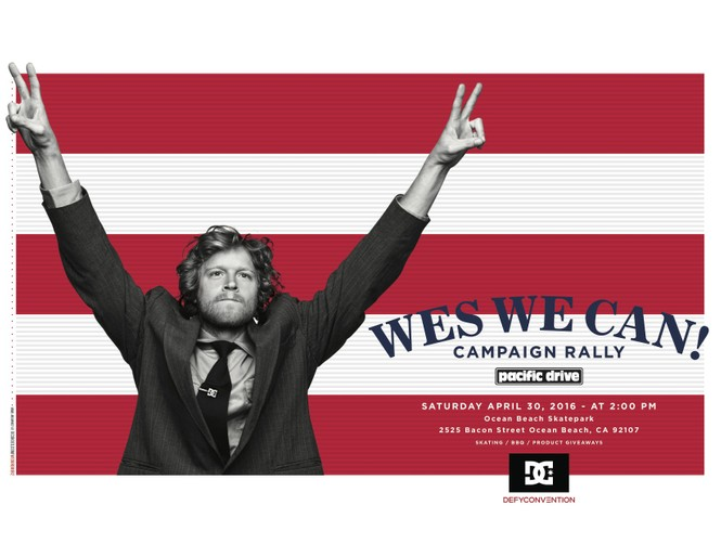 Wes We Can Campaign Rally -- Ocean Beach Skatepark DC Shoes