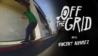 OFF THE GRID -- with Vincent Alvarez