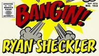 BANGIN! -- Ryan Sheckler