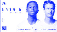 BATB 9 -- Aramis Hudson vs. Blake Carpenter