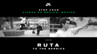 RUTA TO THE BERRICS -- Mexico City