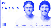 BATB 9 -- Walker Ryan vs. Michael Sommer