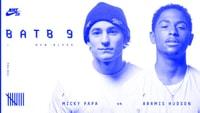 BATB 9 -- Micky Papa vs. Aramis Hudson
