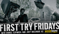FIRST TRY FRIDAYS -- Woodward West