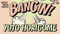 BANGIN! -- Yuto Horigome