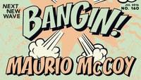 BANGIN! -- Maurio McCoy