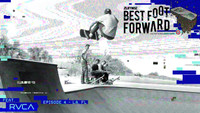 ZUMIEZ BEST FOOT FORWARD -- Episode 4