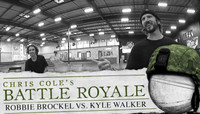 CHRIS COLE'S BATTLE ROYALE -- Robbie Brockel vs. Kyle Walker