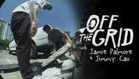 OFF THE GRID -- with Jamie Palmore & Jimmy Cao