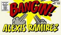 BANGIN! -- Alexis Ramirez