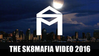 THE SK8MAFIA VIDEO 2016 -- Now Available