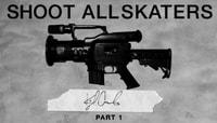 Shoot All Skaters -- Kyle Camarillo Part 1