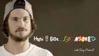 How I Got Sponsored -- Torey Pudwill