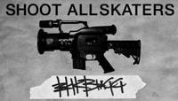 SHOOT ALL SKATERS -- ERIK BRAGG
