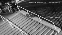 ANDREW REYNOLDS -- Life On Video - Part 3
