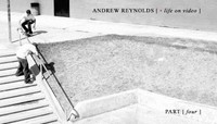 ANDREW REYNOLDS -- Life On Video - Part 4