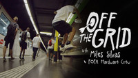 OFF THE GRID -- With Miles Silvas & FOFA Hardware Crew
